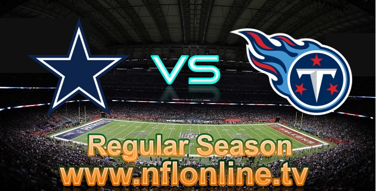 Dallas Cowboys VS Titans 2018 Live