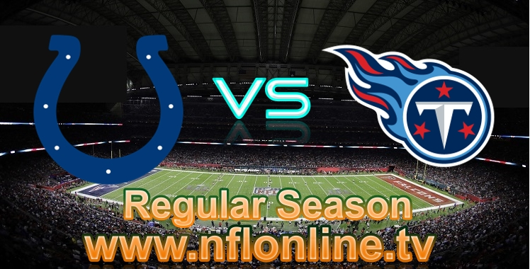 Colts VS Titans Live Stream 2018