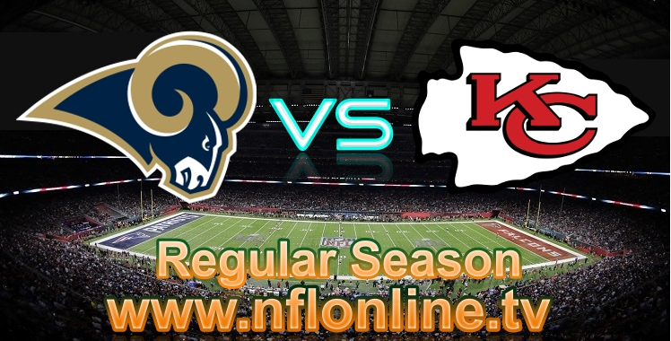 LA Rams VS KC Chiefs live streaming