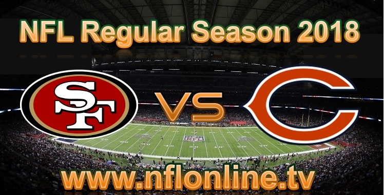 49ers VS Bears live streaming