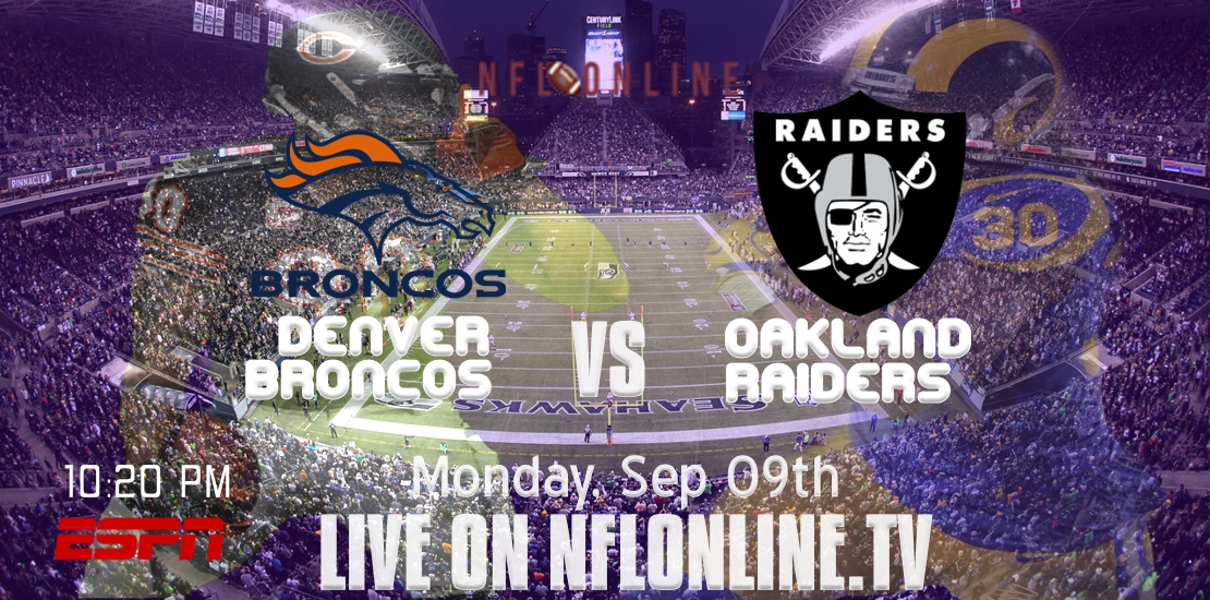 Raiders VS Broncos 2018 live stream