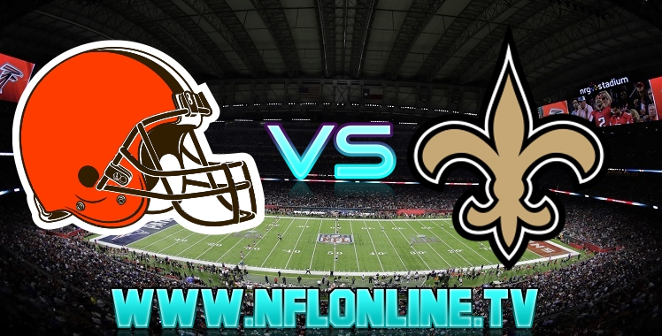 Live stream Browns VS Saints 2018