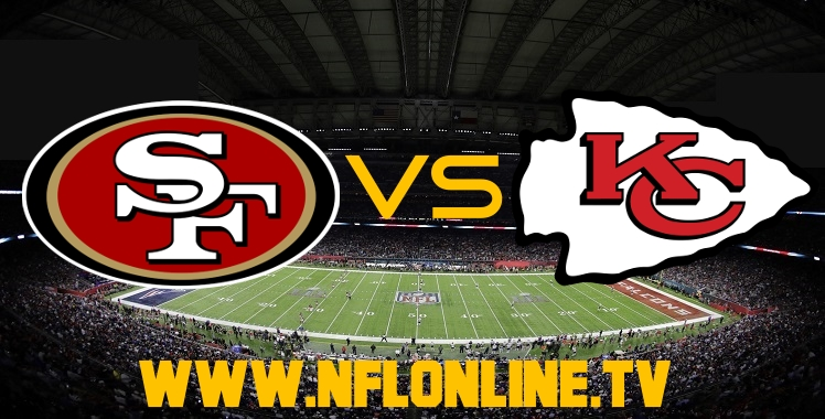 live-streaming-sf-49ers-vs-city-chiefs