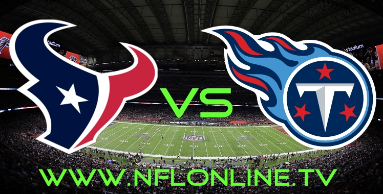 Texans VS Titans Live Stream