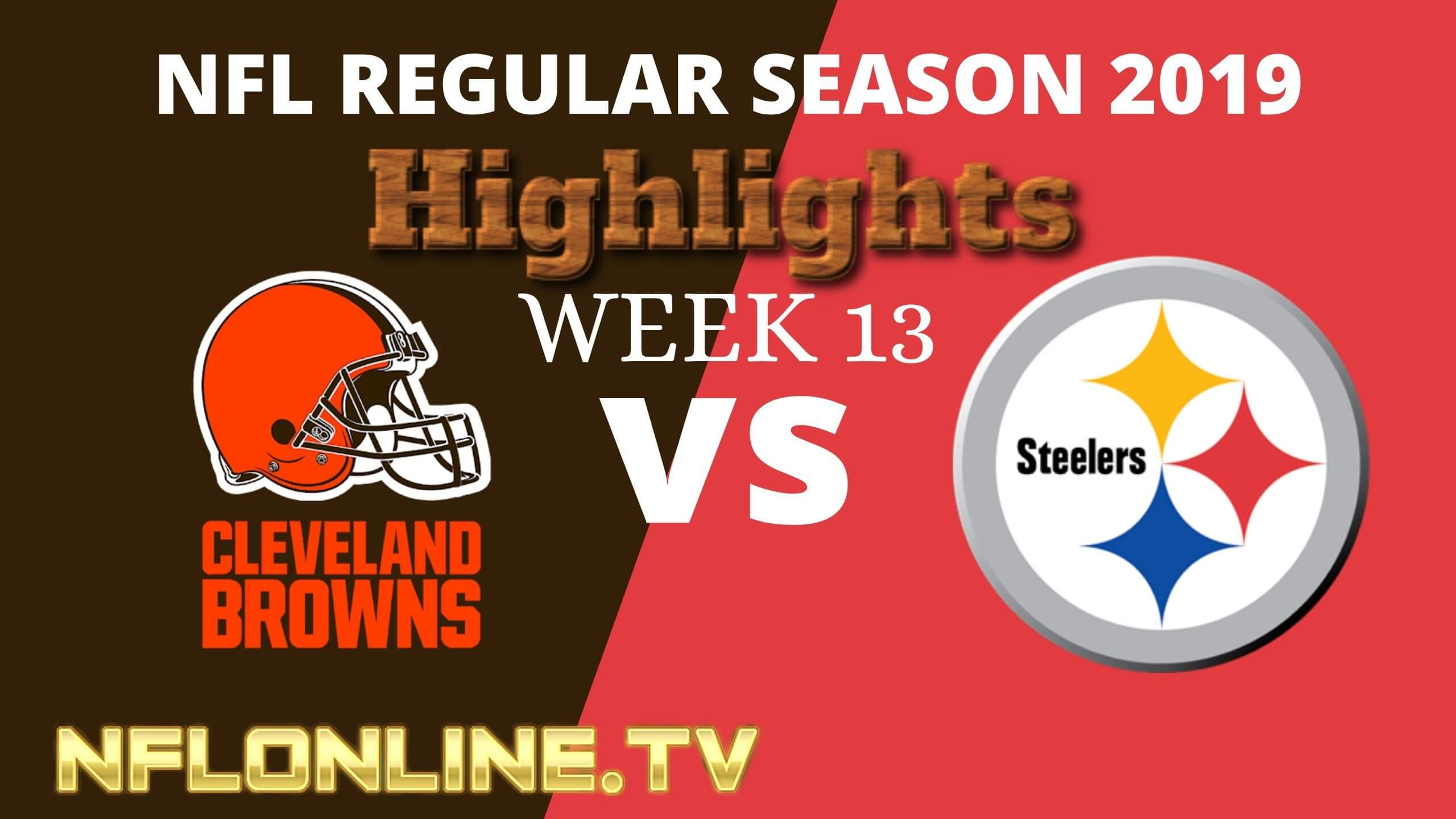 Cleveland Browns Vs Pittsburgh Steelers Kick Off Week 13 NFL Highlights 2019