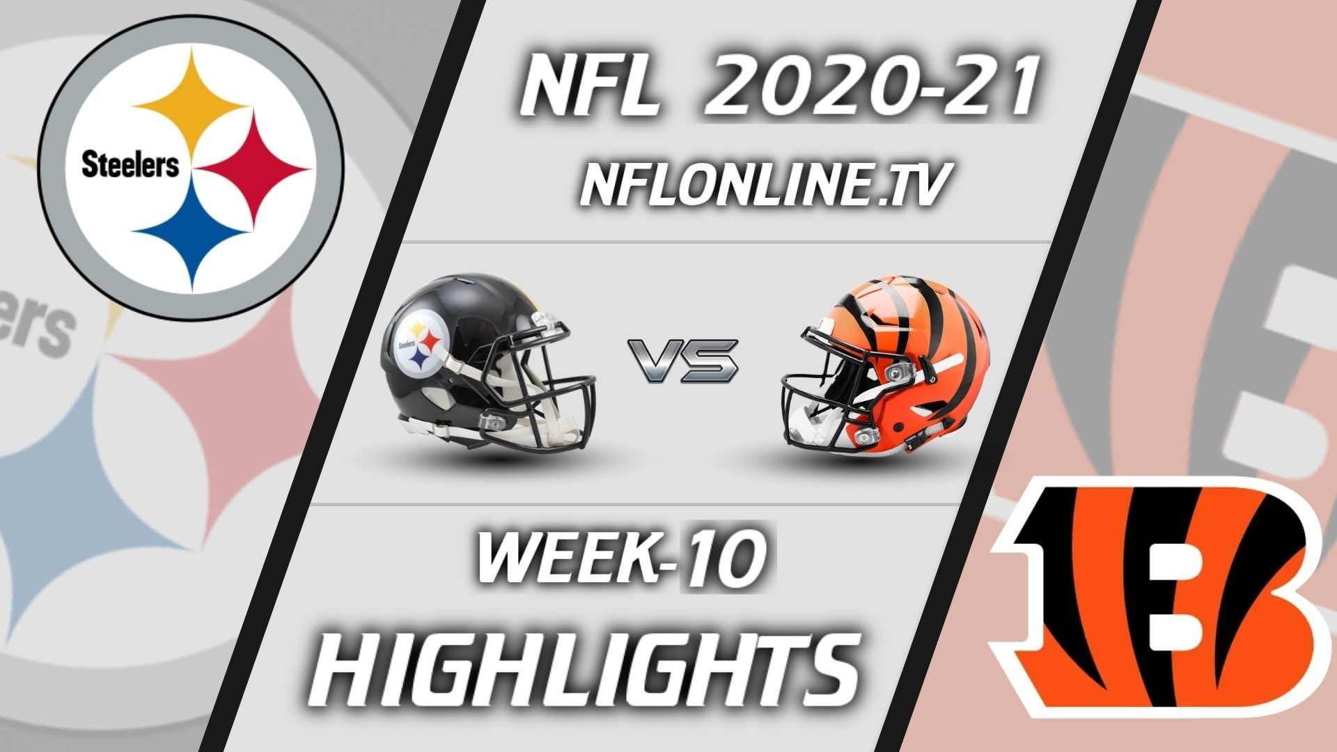 Steelers vs Bengals Highlights 2020 WK 10