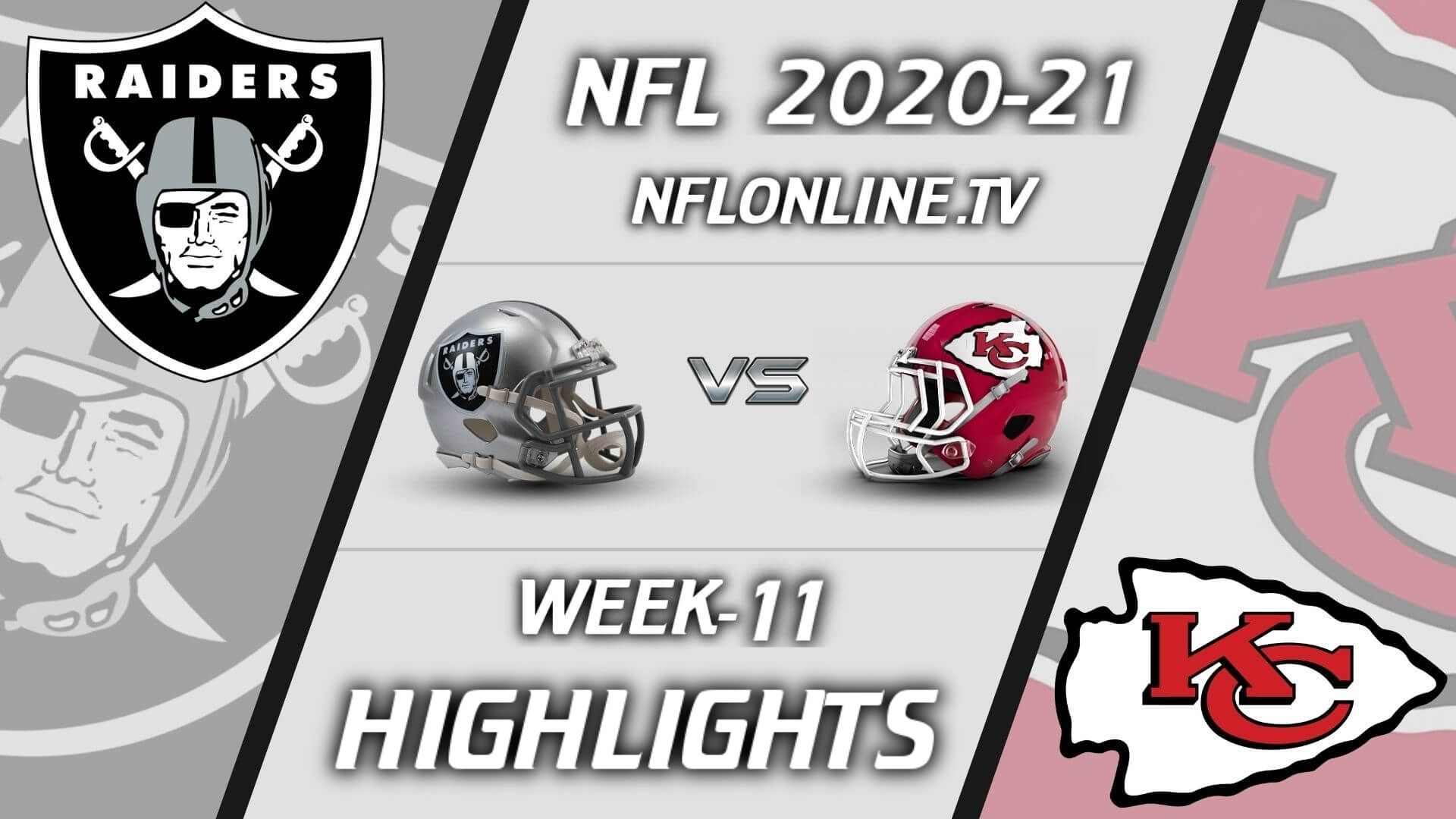 Raiders vs Chiefs Highlights 2020 WK 11