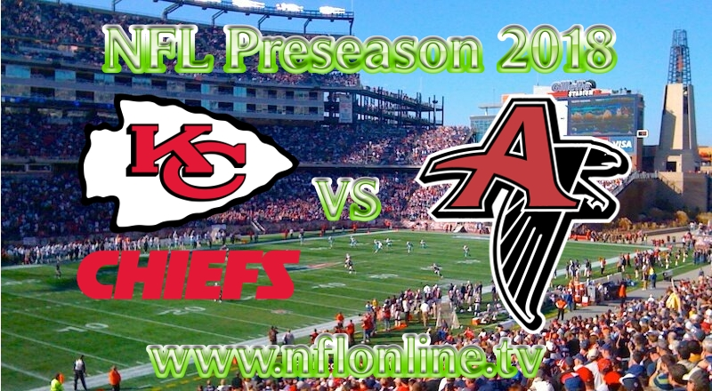 2018 Chiefs vs Falcons NFL Live Stream