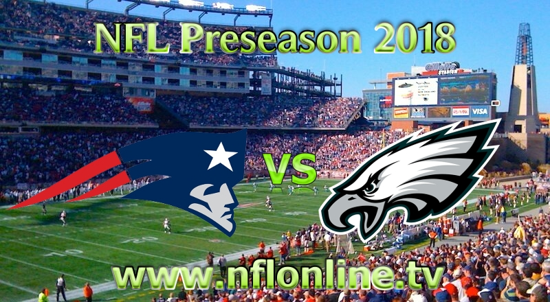 2018 Eagles vs Patriots NFL Live