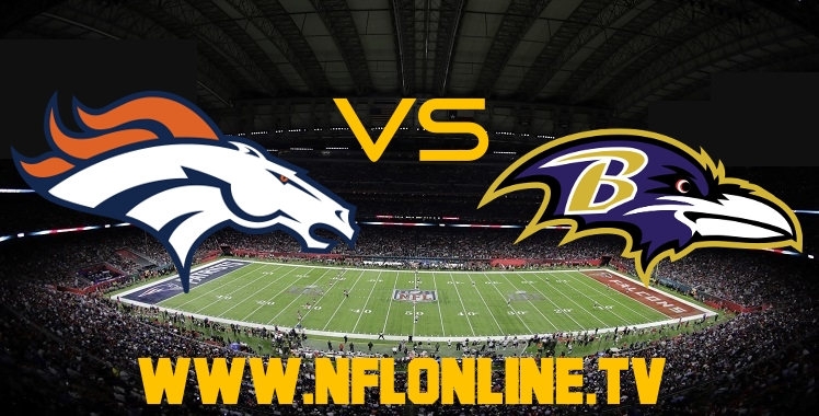 Broncos VS Ravens Live Streaming