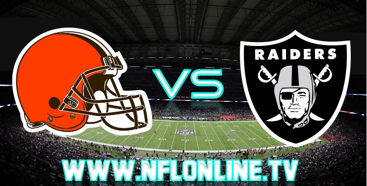 Browns VS Raiders Live stream online