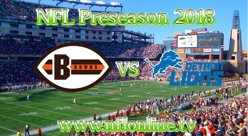 Browns vs Lions NFL 2018 Stream