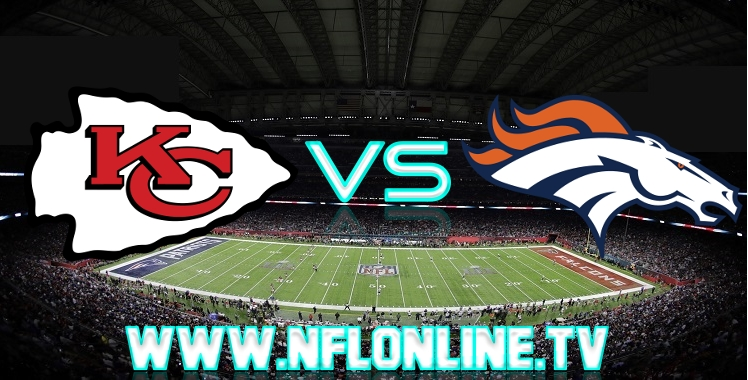 chiefs-vs-broncos-live-streaming