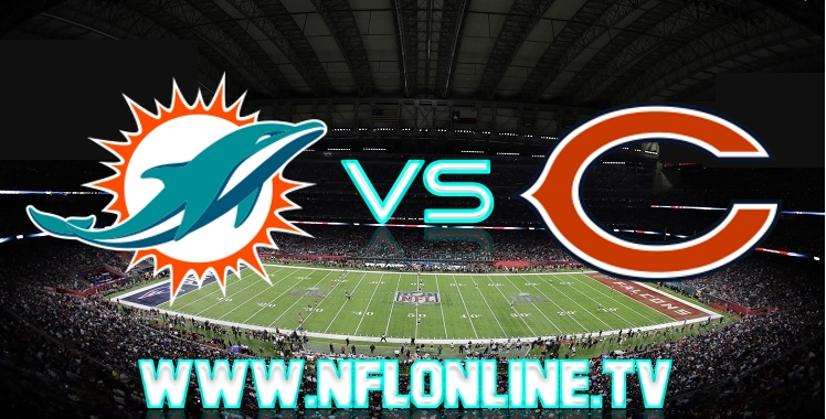 Dolphins VS Bears Live streaming