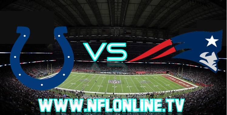 Live streaming Colts VS Patriots