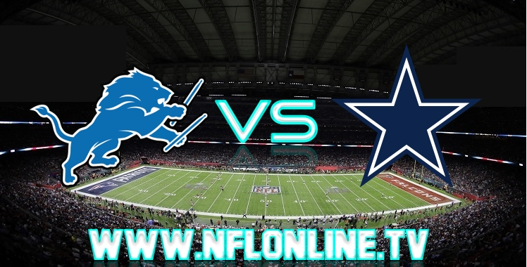 Live streaming Lions VS Cowboys