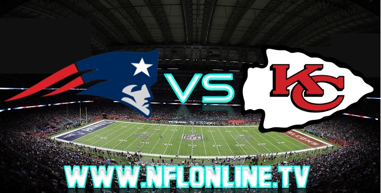 Patriots VS Chiefs Live online match