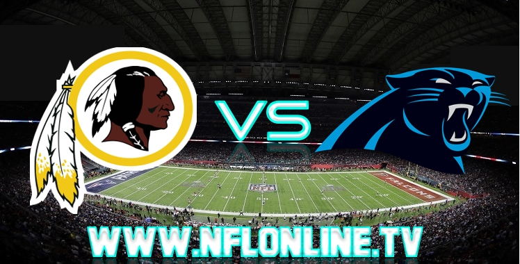 Redskins VS Panthers Live streaming