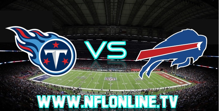 Titans VS Buffalo Bills Live online