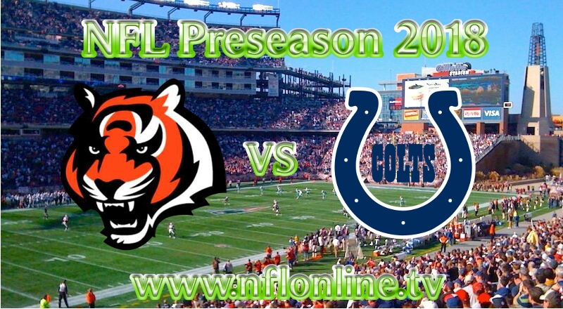 Watch Colts vs Bengals NFL 2018 Live