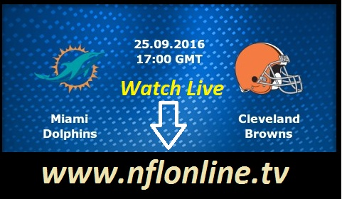 Cleveland Browns vs Miami Dolphins live