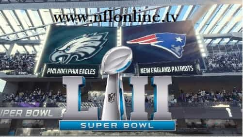 Patriots vs Eagles 2018 Super Bowl LII